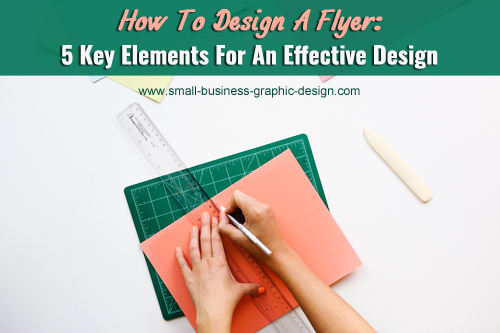 design a flyer using these five elements