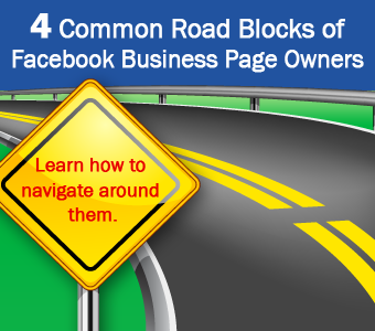 4 Common Road Blocks of Facebook Page Owners